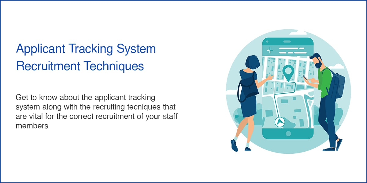 Applicant Tracking System - Recruitment Techniques